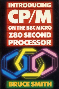 Introducing CP/M On The BBC Micro Z80 Second Processor