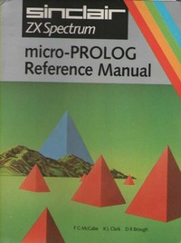 Sinclair ZX Spectrum Micro-PROLOG Reference Manual