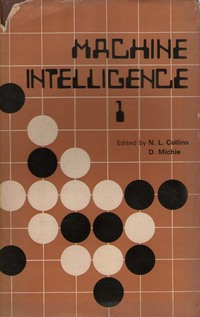 Machine Intelligence Volume 1