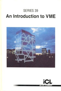 ICL Series 39 An Introduction to VME