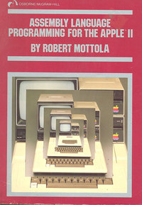 Assembly Language Programming for the Apple II