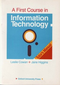 A First Course in Information Technology