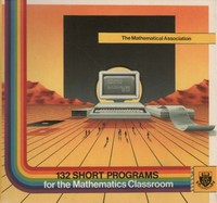 132 short programs for the mathematics classroom