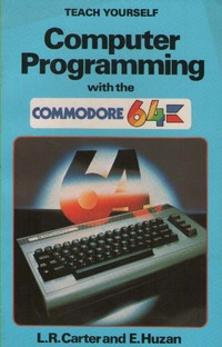 Computer Programming with the Commodore 64