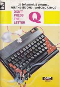Don't Press The Letter Q