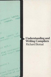 Understanding and Writing Compilers