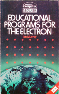 Educational Programs for the Electron