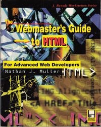 The Webmaster's Guide to HTML