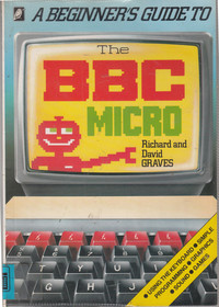 A Beginner's Guide to the BBC Micro