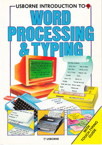 Usborne Introduction to Word Processing & Typing