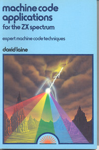 Machine Code Applications for the ZX Spectrum