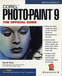 Corel Photo-Paint 9: The Official Guide