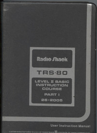 TRS-80 Level 2 BASIC Instruction Course Part I