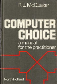 Computer Choice: A Manual for the Practicioner