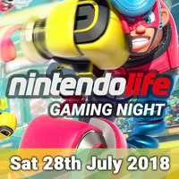 Nintendo Life Gaming Night - Saturday 28th July 2018
