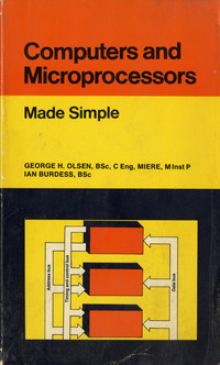 Computers and Microprocessors Made Simple