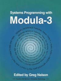 Systems Programming with Modula-3