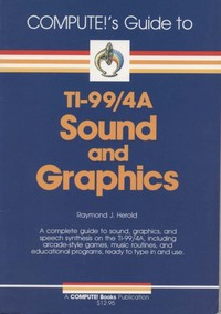 Compute!'s Guide to Ti-99/4a Sound and Graphics