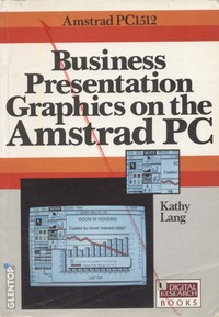 Business Presentation Graphics on the Amstrad PC