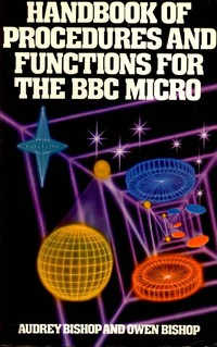 Handbook Of Procedures And Functions For The BBC Micro