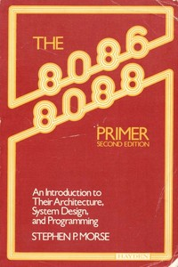 The 8086/8088 Primer (2nd Edition)