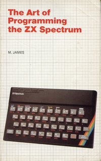 The Art of Programming the ZX Spectrum