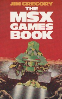 The Msx Games Book