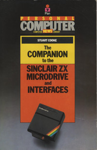 The Companion to the Sinclair ZX Microdrive and Interfaces