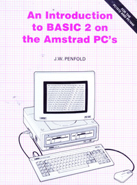 An Introduction to BASIC 2 on the Amstrad PCs