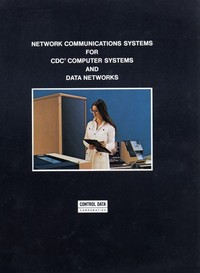 Network Communications Systems for CDC Computer Systems and Data Networks