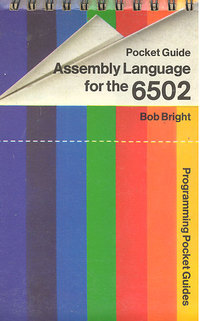 Assembly Language for the 6502