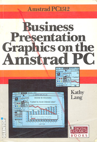 Amstrad PC1512 - Business Presentation Graphics on the Amstrad PC
