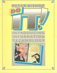 Do IT! Introducing Information Technology