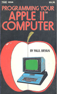 Programming your Apple II Computer