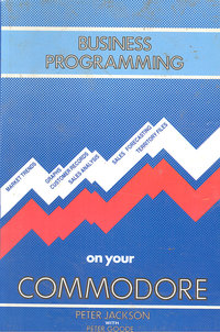 Business Programming on your Commodore