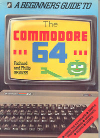 A Beginners Guide to the Commodore 64
