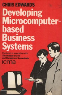 Developing microcomputer-based business systems