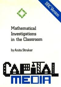Mathematical Investigations in the Classroom