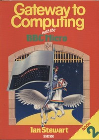 Gateway To Computing With The BBC Book 2