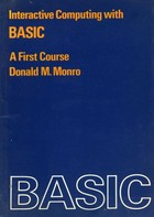 Interactive Computing with BASIC - A First Course