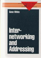 Internetworking and Addressing