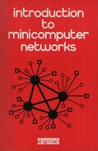 Introduction to Minicomputer Networks