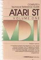 Compute!'s Technical Reference Guide Atari ST Vol.1