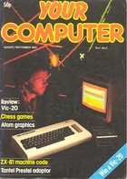 Your Computer - August/September 1981