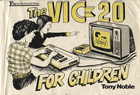 The VIC 20 for Children