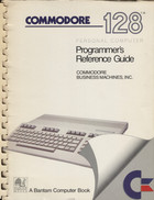 Commodore 128 Programmer's Reference Guide