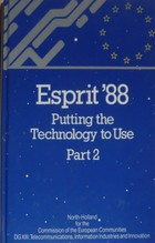 ESPRIT 88 putting the technology to use: Part 2