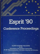 ESPRIT 90 proceedings of the annual ESPRIT Conference 1990
