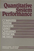 Quantitative System Performance, Computer System Analysis Using Queuing Network Models