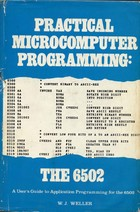 Practical Microcomputer Programming : The 6502
